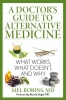 A Doctor's Guide to Alternative Medicine